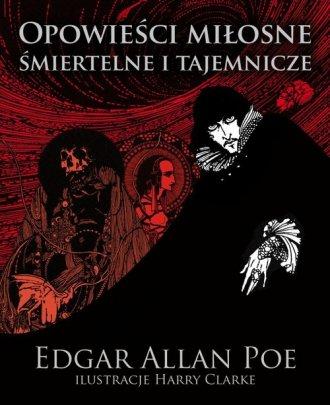 Opowieści miłosne śmiertelne i - okładka książki