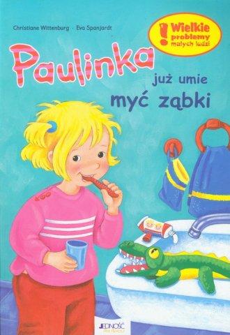 Paulinka już umie myć ząbki - okładka książki