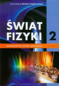 Świat fizyki. Gimnazjum. Podręcznik cz. 2 - okładka podręcznika