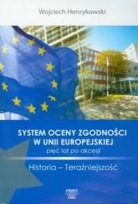 System oceny zgodności w Unii Europejskiej - okładka książki