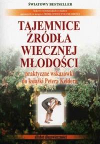Tajemnice źródła wiecznej młodości - okładka książki