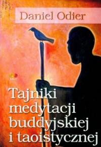 Tajniki medytacji buddyjskiej i taoistycznej - okładka książki