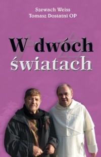W dwóch światach - okładka książki