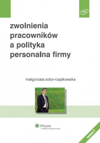Zwolnienia pracowników a polityka - okładka książki