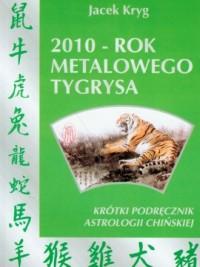 2010 rok metalowego tygrysa - okładka książki