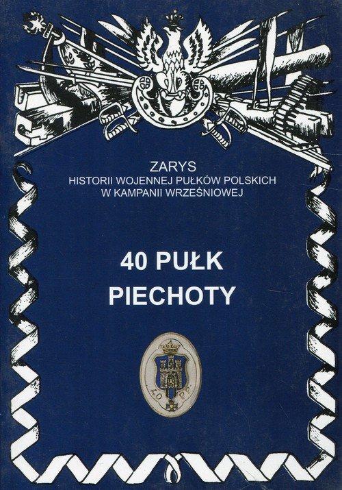 40 Pułk Piechoty - okładka książki