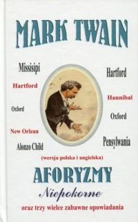 Aforyzmy niepokorne oraz trzy wielce zabawne opowiadania - okładka książki