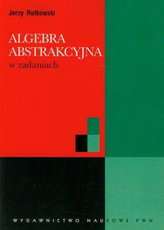 Algebra abstrakcyjna w zadaniach - okładka książki