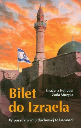 Bilet do Izraela. W poszukiwaniu - okładka książki