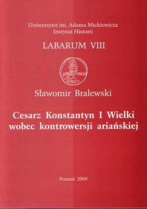 Cesarz Konstantyn I Wielki wobec - okładka książki