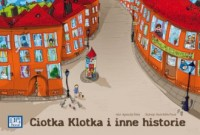 Ciotka Klotka i inne historie - okładka książki