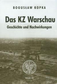 Das KZ Warschau. Geschichte und Nachwirkungen, aus dem Polnischen von Jurgen Hensel - okładka książki