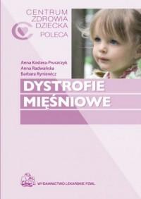 Dystrofie mięśniowe - okładka książki