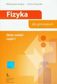 Fizyka dla gimnazjum. Zbiór zadań cz. 1 - okładka podręcznika
