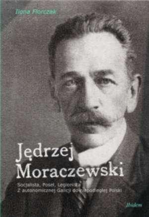 Jędrzej Moraczewski. Socjalista, - okładka książki