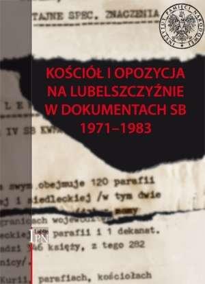 Kościół i opozycja na Lubelszczyźnie - okładka książki