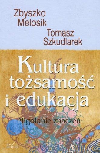 Kultura, tożsamość i edukacja (+ - okładka książki