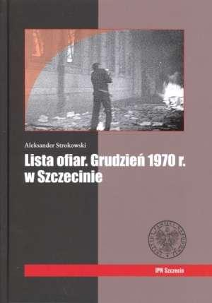 Lista ofiar. Grudzień 1970 r. w - okładka książki