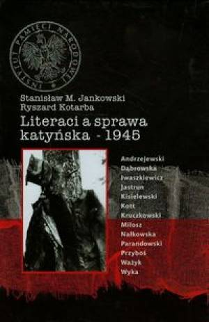Literaci a sprawa katyńska. 1945 - okładka książki