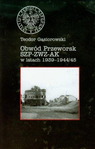 Obwód Przeworsk SZP-ZWZ-AK w latach - okładka książki