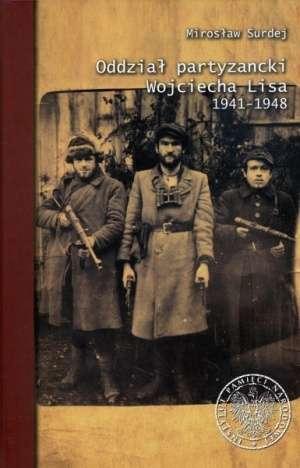 Oddział partyzancki Wojciecha Lisa - okładka książki