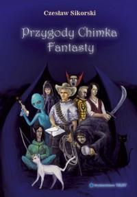 Przygody Chimka Fantasty - okładka książki