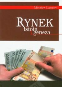 Rynek istota geneza - okładka książki