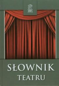Słownik Teatru - okładka książki