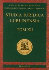 Studia Iuridica Lublinensia. Tom XII - okładka książki