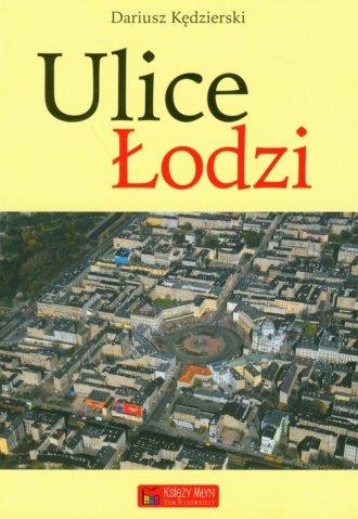 Ulice Łodzi - okładka książki