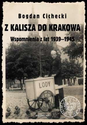 Z Kalisza do Krakowa. Wspomnienia - okładka książki