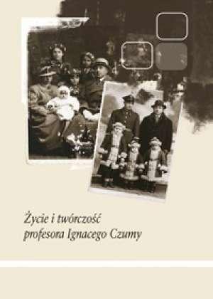 Życie i twórczość profesora Ignacego - okładka książki