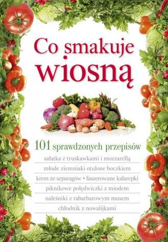 Co smakuje wiosną - okładka książki