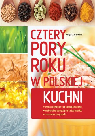 Cztery pory roku w polskiej kuchni - okładka książki