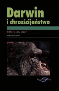 Darwin i chrześcijaństwo - okładka książki