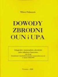 Dowody zbrodni OUN i UPA. Tom 2 - okładka książki