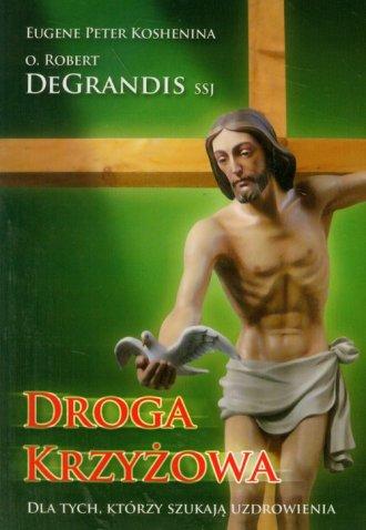 Droga Krzyżowa dla tych, którzy - okładka książki