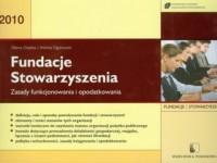 Fundacje. Stowarzyszenia. Zasady funkcjonowania i opodatkowania - okładka książki