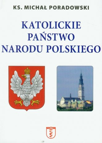 Katolickie państwo narodu polskiego - okładka książki
