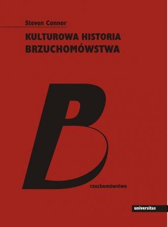 Kulturowa historia brzuchomówstwa - okładka książki