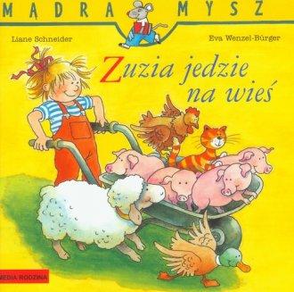 Mądra mysz. Zuzia jedzie na wieś - okładka książki