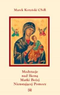 Medytacje nad ikoną Matki Bożej - okładka książki