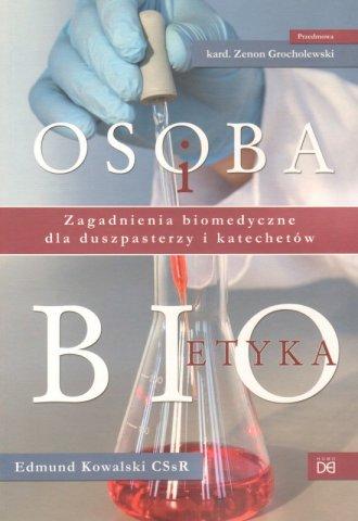 Osoba i bioetyka. Zagadnienia biomedyczne - okładka książki