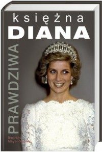 Prawdziwa Księżna Diana - okładka książki