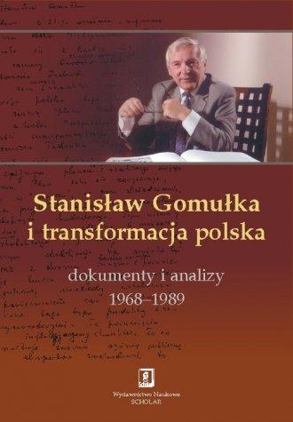 Stanisław Gomułka i transformacja - okładka książki
