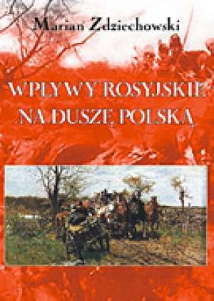 Wpływy rosyjskie na duszę polską - okładka książki