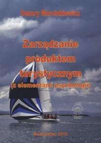 Zarządzanie produktem turystycznym - okładka książki