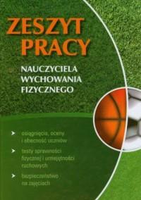 Zeszyt pracy nauczyciela wychowania fizycznego 2009/2010 - okładka książki