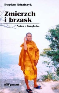 Zmierzch i brzask. Notes z Bangkoku - okładka książki