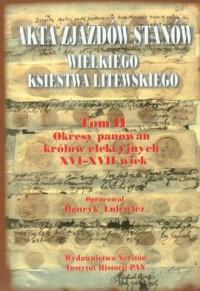Akta zjazdów Stanów Wielkiego Ksiestwa Litewskiego. Tom 2 - okładka książki